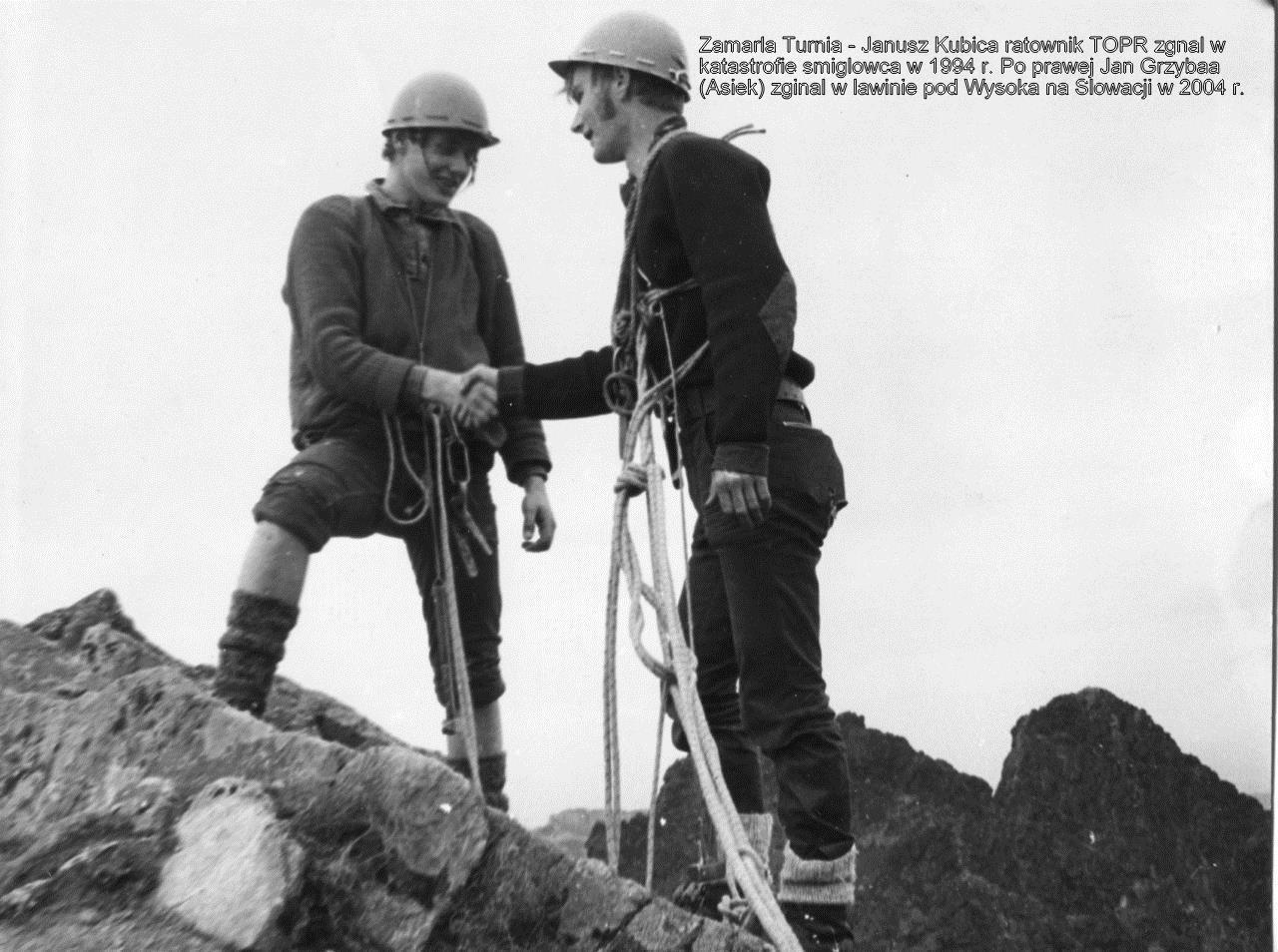 Zamarła Turnia Janusz Kubica ratownik TOPR w Zakopanem zginął w katastrofie helkikopteru 1994 w Tatrach. Po prawej Jan Grzybała ( Asiek ) zgiął w lawinie pod Wysoką na Słowacji w 13 listopad2004 ro